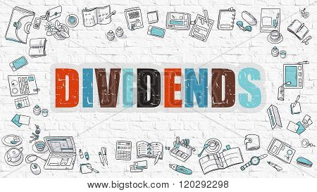 Dividends Concept. Multicolor on White Brickwall.