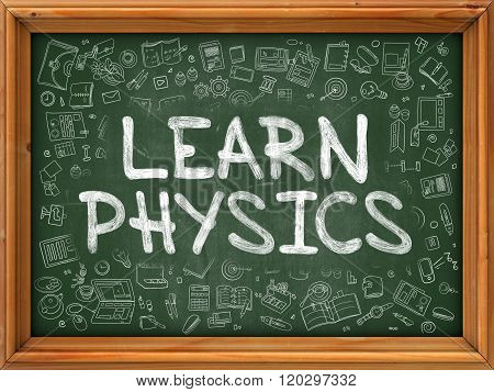 Learn Physics Concept. Doodle Icons on Chalkboard.