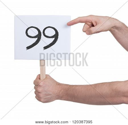 Sign With A Number, 99