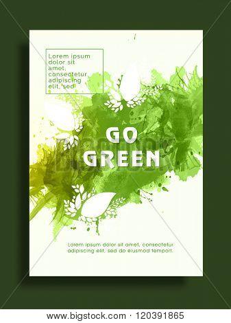 Go Green, Save Nature Flyer, Banner or Pamphlet with splash.