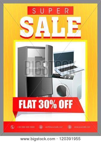 Super Sale Flyer, Banner or Pamphlet with 30% discount offer for Electronics Shop.