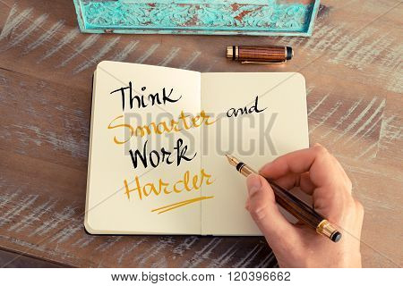 Handwritten Text Think Smarter And Work Harder