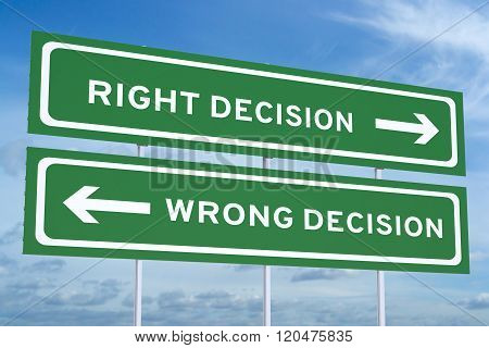 Right Decision Wrong Decision on Road Signs