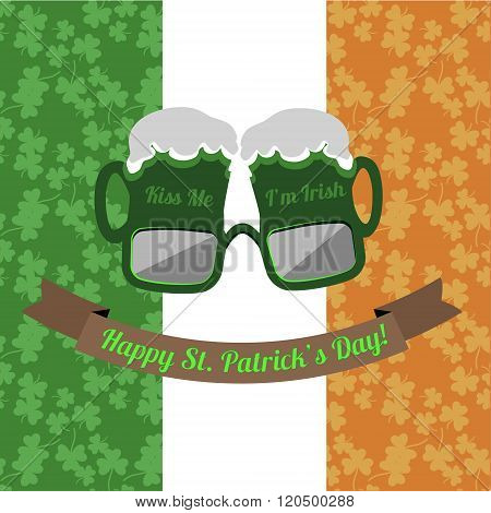 Beer glasses Kiss Me Im Irish for Saint Patricks Day on the Irish flag background