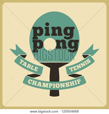Ping Pong typographical vintage style poster. Retro vector illustration.