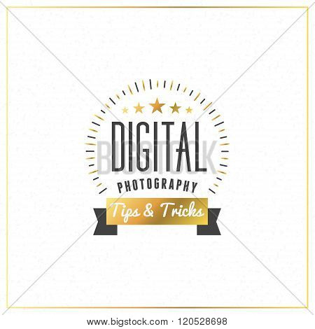 Photography Logo Design Template. Photography Retro Golden Badge. Digital Photography. Tips And Tric
