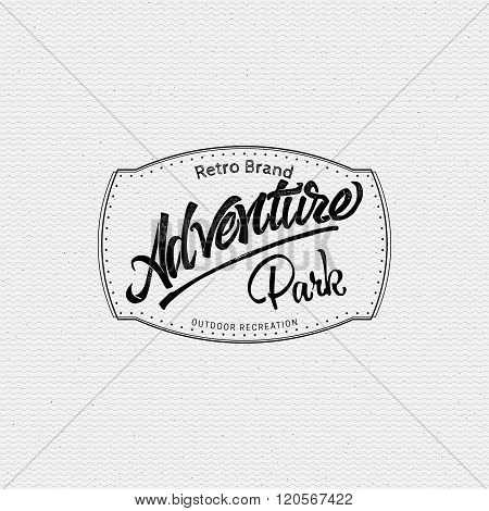 Adventure park sign  handmade differences, made using calligraphy and lettering It can be used as in