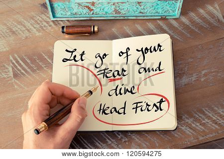 Text Let Go Of Your Fear And Dive Head First