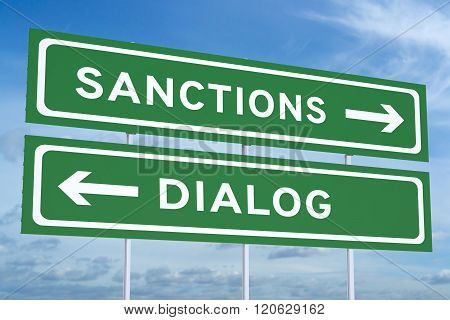 Sanctions Or Dialog Green Road Signs