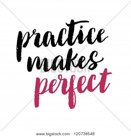 Practice Makes Perfect Print.