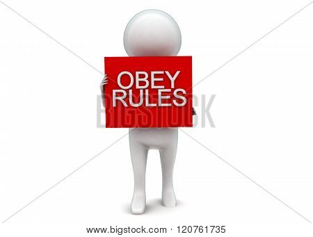 3D Man Presenting Obey Rules Text Projected On A Box  Concept
