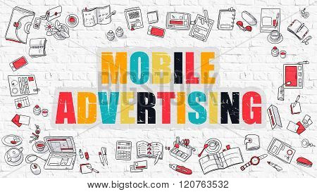 Mobile Advertising Concept with Doodle Design Icons.