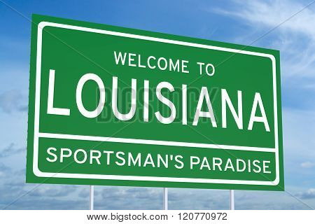 Welcome To Louisiana State Road Sign