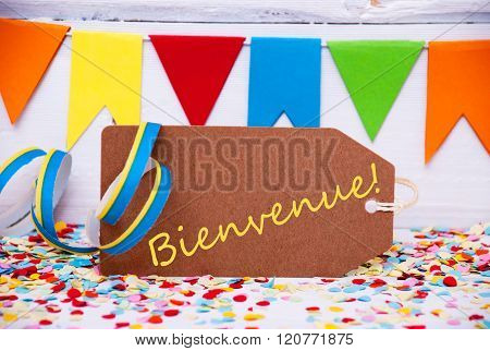 Label With Party Decoration, Text Bienvenue Means Welcome