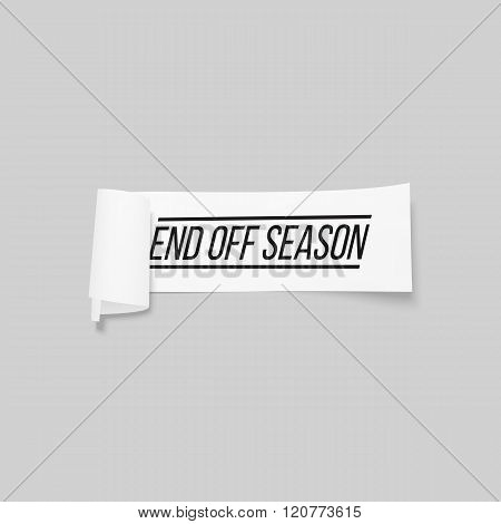 End off season, sale sign, paper banner, vector ribbon with shadow isolated on gray