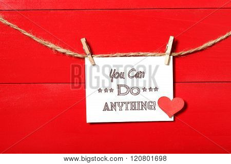 You Can Do Anything Message With Clothespins