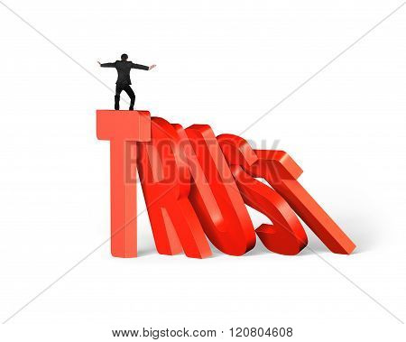 Standing Man Balancing On Trust Word Dominoes Falling