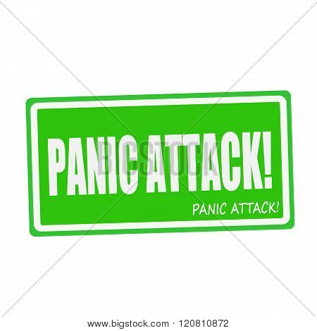 PANIC ATTACK white stamp text on green