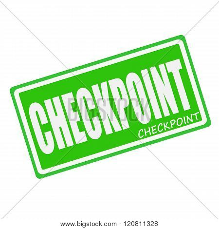 an images of CHECKPOINT white stamp text on green