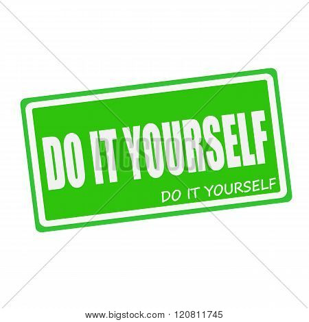 DO IT YOURSELF white stamp text on green