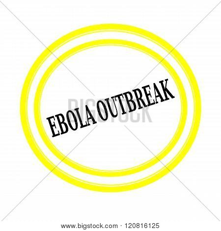 EBOLA OUTBREAK black stamp text on white backgroud