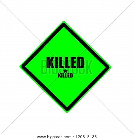 Killed black stamp text on green background
