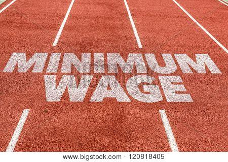 Minimum Wage written on running track