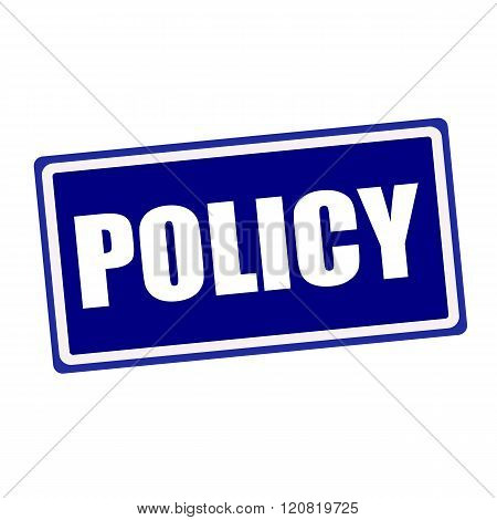 Policy white stamp text on blue background