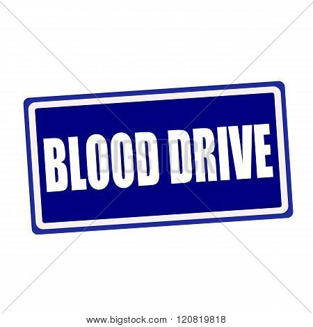 Blood drive white stamp text on blue background