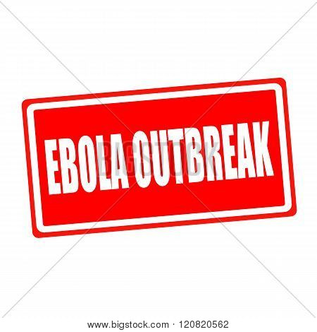 Ebola outbreak white stamp text on red backgroud