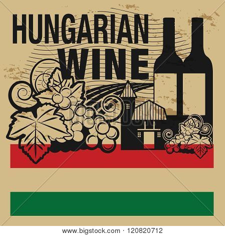 Grunge Rubber Stamp Or Label With Words Hungarian Wine