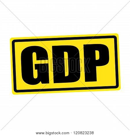 an images of GDP black stamp text on yellow