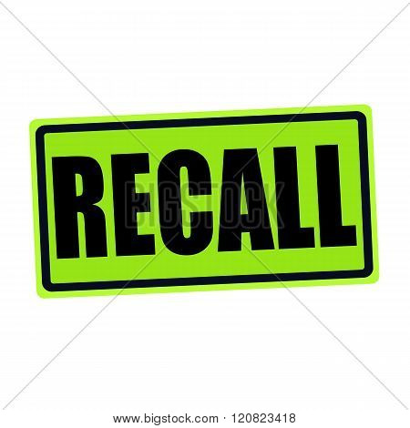 an images of RECALL black stamp text on green