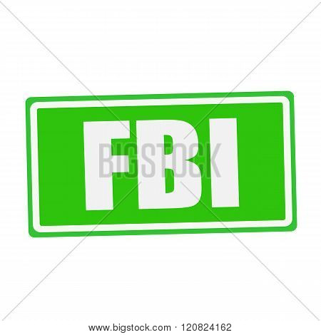 an images of FBI white stamp text on green