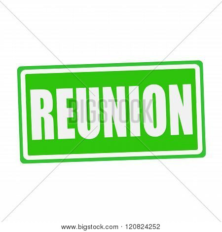 an images of REUNION white stamp text on green
