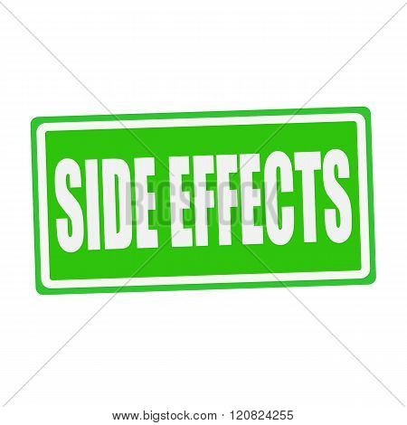 SIDE EFFECTS white stamp text on green