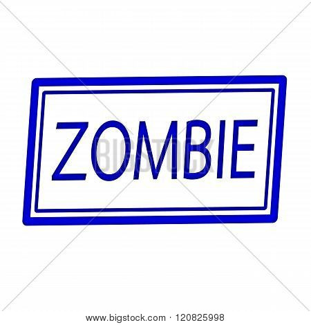 an images of Zombie blue stamp text on white