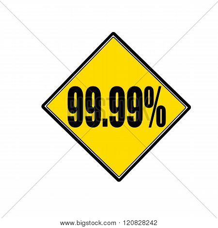 an images of 99.99 percent black stamp text on yellow