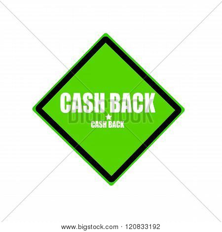 Cash Back White Stamp Text On Green Background