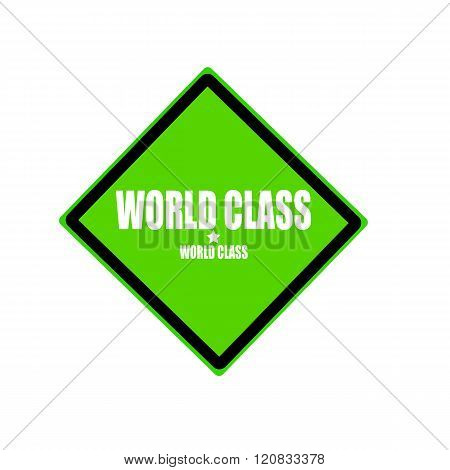 World Class White Stamp Text On Green Background