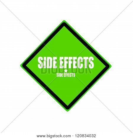 Side Effect  White Stamp Text On Green Background