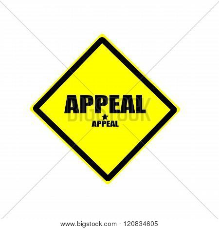 Appeal Black Stamp Text On Yellow Background