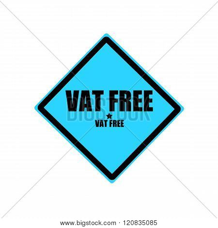 Vat Free Black Stamp Text On Blue Background