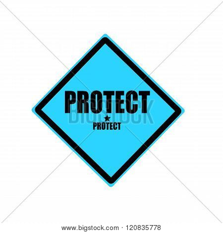 Protect Black Stamp Text On Blue Background