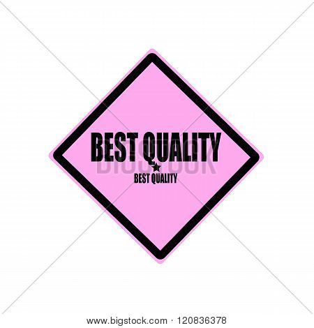 Best Quality Black Stamp Text On Pink Background