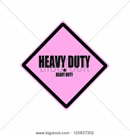 Heavy Duty Black Stamp Text On Pink Background