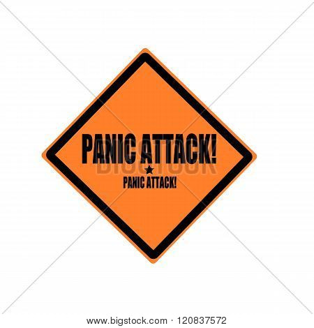 Panic Attack Black Stamp Text On Orange Background