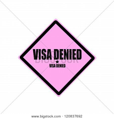 Visa Denied Black Stamp Text On Pink Background