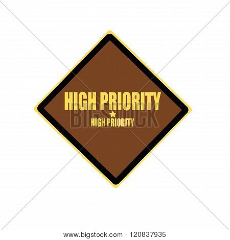 High Priority Yellow Stamp Text On Brown Background