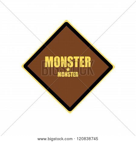 Monster Yellow Stamp Text On Brown Background